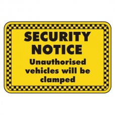 Unauthorised Vehicles Will Be Clamped Security Sign (Landscape)