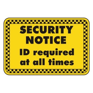 ID Required At All Times Security Sign (Landscape)