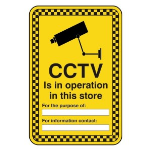 CCTV In Operation In This Store Security Sign