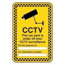 CCTV - Car Park Under 24 Hour Surveillance Security Sign