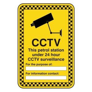 CCTV - Petrol Station Under 24 Hour Surveillance Security Sign