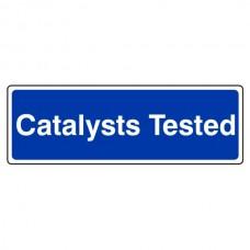 Catalysts Tested Sign (Landscape)