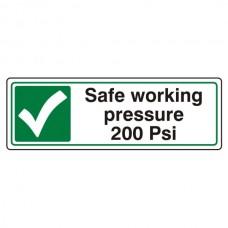 Safe Working Pressure 200 Psi Sign (Landscape)
