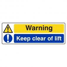 Warning / Keep Clear Of Lift Sign (Landscape)
