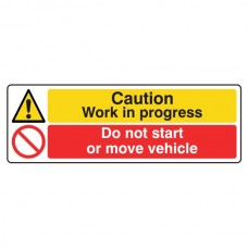 Work In Progress / Do Not Start Or Move Vehicle Sign (Landscape)
