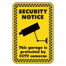 This Garage Is Protected By CCTV Security Sign