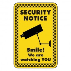 Smile We Are Watching You Security Sign