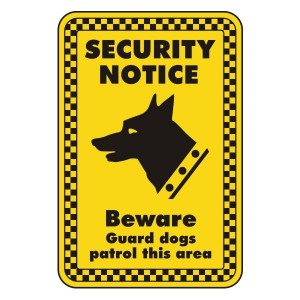 Guard Dogs Patrol This Area Security Sign