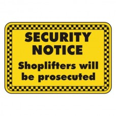 Shoplifters Will Be Prosecuted Security Sign (Landscape)