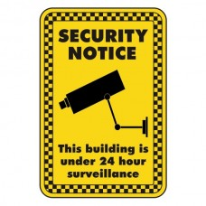 Building Under 24 Hour Surveillance Security  Sign