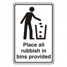 Place All Rubbish In Bins Provided General Sign
