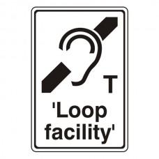T 'Loop Facility' Sign
