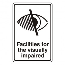Facilities For The Visually Impaired Sign