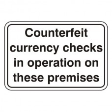 Counterfeit Currency Checks In Operation Sign (Large Landscape)