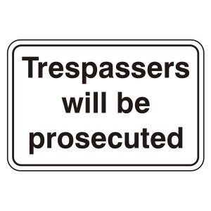 Trespassers Will Be Prosecuted Sign (Large Landscape)