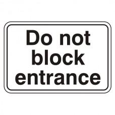 Do Not Block Entrance Sign (Large Landscape)