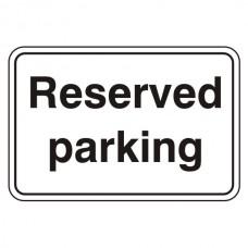 Reserved Parking Sign (Large Landscape)