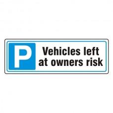 Parking - Left At Owners Risk Sign (Landscape)
