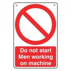 Do Not Start Men Working Sign