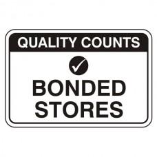 Bonded Stores Sign (Large Landscape)