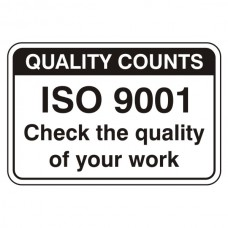 ISO 9001 Quality Of Work Sign (Large Landscape)