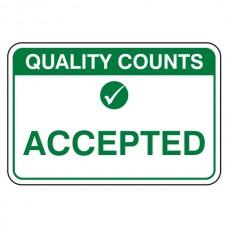 Accepted Sign (Large Landscape)