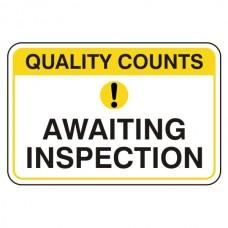 Awaiting Inspection Sign (Large Landscape)