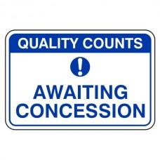 Awaiting Concession Sign (Large Landscape)
