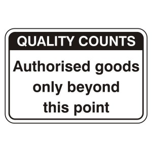 Authorised Goods Only Sign (Large Landscape)