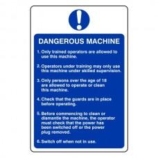 Dangerous Machine Sign