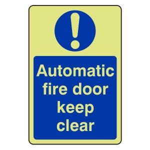 Photoluminescent Automatic Fire Door Keep Clear Sign (Portrait)