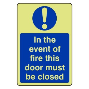 Photoluminescent In The Event Of Fire Door Must Be Closed Sign (Portrait)