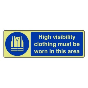 Photoluminescent High Visibility Clothing Must Be Worn Sign (Landscape)