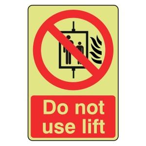 Photoluminescent Do Not Use Lift Sign