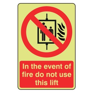 Photoluminescent In The Event Of Fire Do Not Use Lift Sign