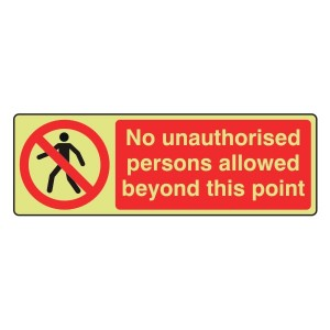Photoluminescent No Unauthorised Persons Sign (Landscape)