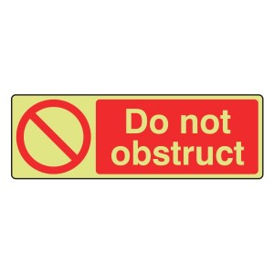 Photoluminescent Do Not Obstruct Sign (Landscape)
