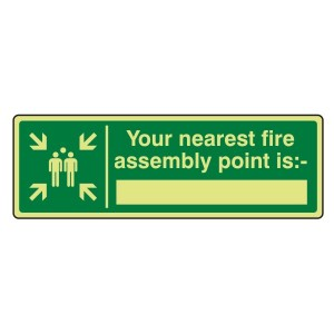 Photoluminescent Your Nearest Fire Assembly Point Is Sign